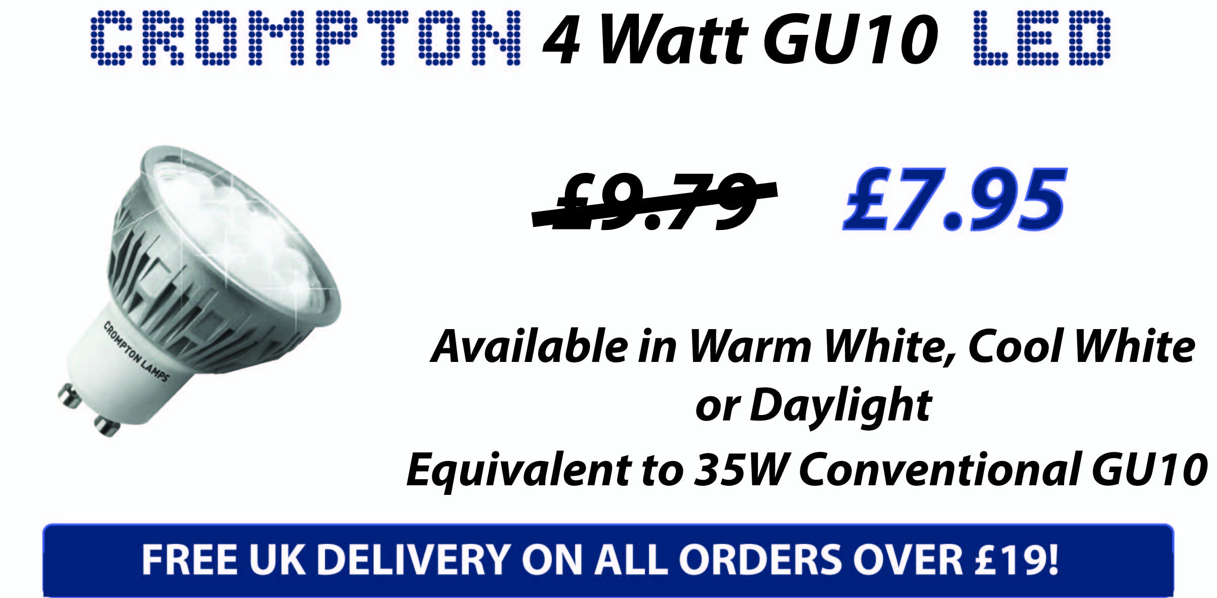 GU10 4W Crompton Ultra LEDs Light Bulbs Energy Saving Special Offer Only £7.95